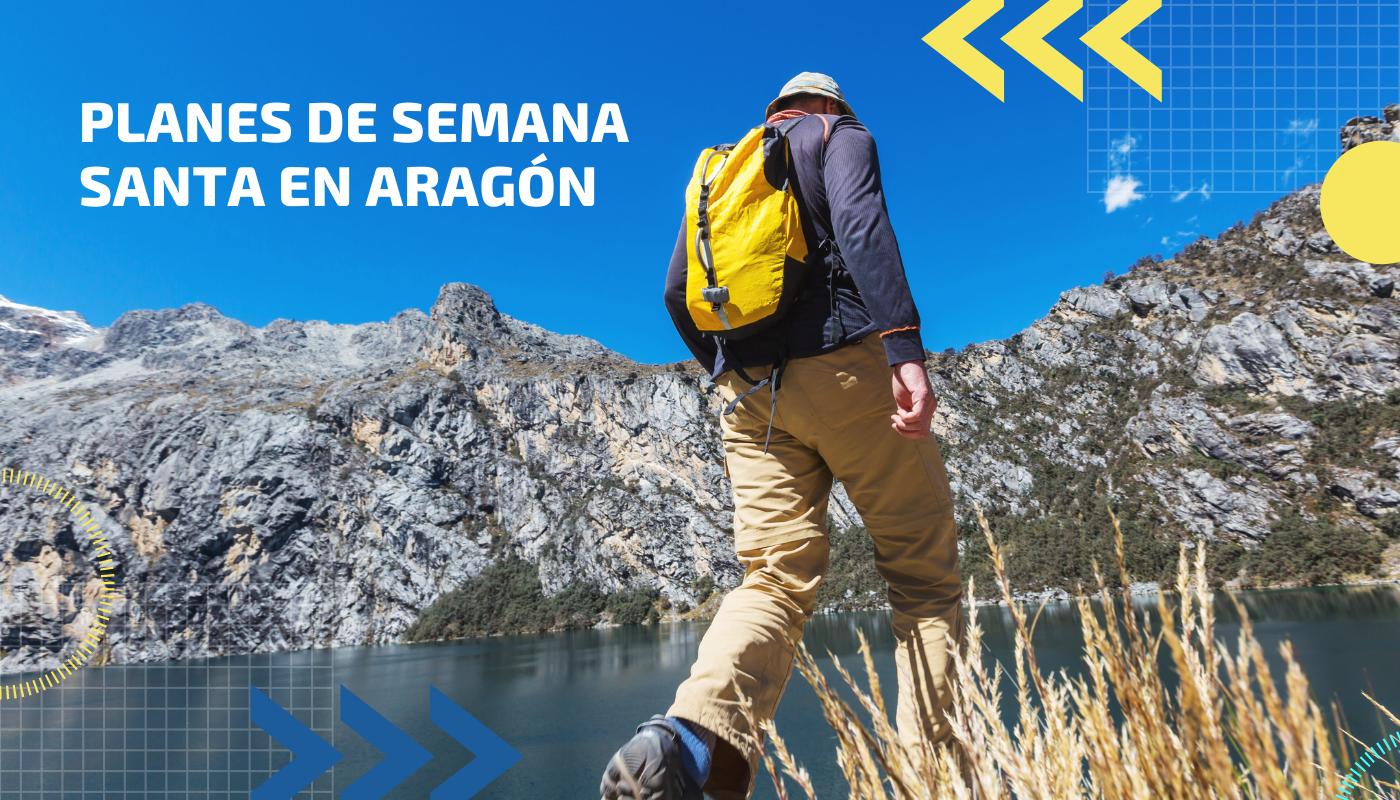 Planes de Semana Santa en Aragón